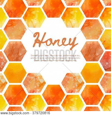 Square Card With Watercolor Honeycomb With Splashes And Text Space. Sweet Honey And Treats. Vector T