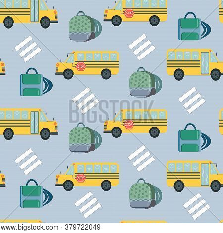 Seamless Pattern With School Bus, School Bags And Pedestrian Crossing. Blue Background. ''back To Sc