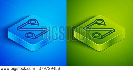 Isometric Line Route Location Icon Isolated On Blue And Green Background. Map Pointer Sign. Concept