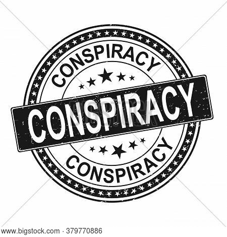 Black Conspiracy. Grungy Round Rubber Stamp Logo Emblem