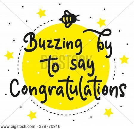 Buzzing By To Say Congratulations - Childrens Lettering With Bee
