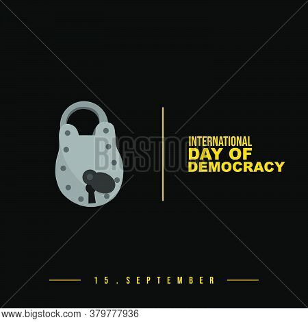 Design Of International Day Of Democracy With Padlock Vector Illustration