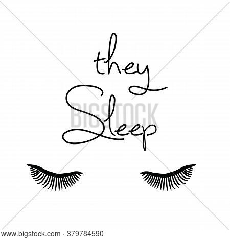 They Sleep Quote Print. Female Face Makeup