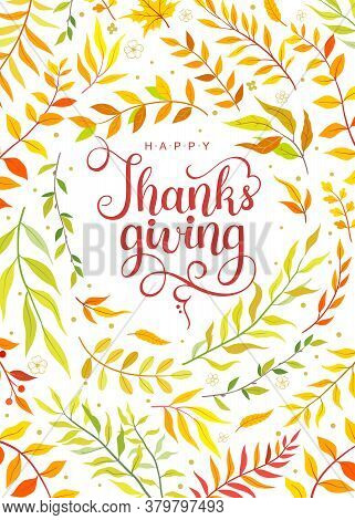 Happy Thanksgiving Text With Hand Drawn Autumn Leaves And Branches Isolated On White Background. Aut