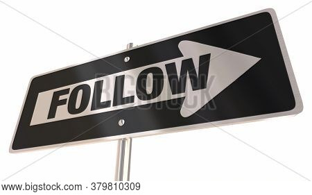 Follow Direction Arrow Road Sign Subscribe Feed 3d Illustration