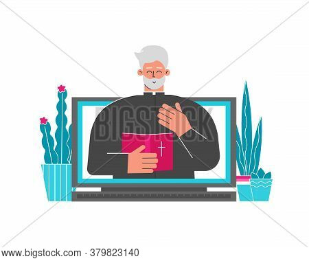 Vector Illustration. Christian Pastor Helps People Who Stayng Home. Priest Holds Bible, Preaches Ser
