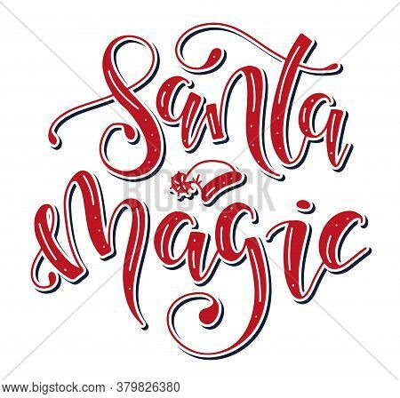 Santa Magic - Red Lettering, Vector Stock Illustration.