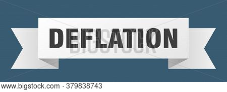 Deflation Ribbon. Deflation Isolated Band Sign. Banner