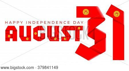 Congratulatory Design For August 31, Kyrgyzstan Independence Day. Text Made Of Folded Ribbons With K