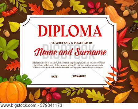 Kids Diploma, Educational School Or Kindergarten Certificate With Autumn Leaves And Ripe Pumpkins Ve