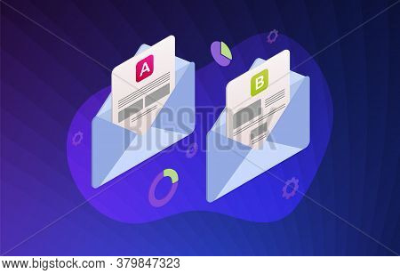Email Split Test Flat Isometric Vector Illustration Concept. E-mail A-b Comparison Test With Positiv