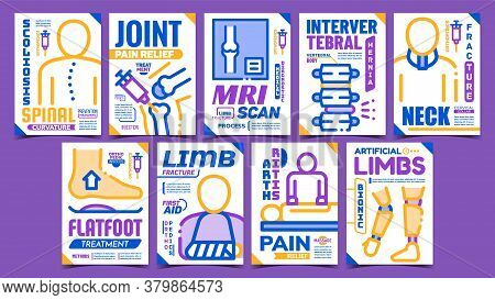 Orthopedic Treatment Promo Posters Set Vector. Limb And Neck Fracture, Intervertebral Hernia And Spi