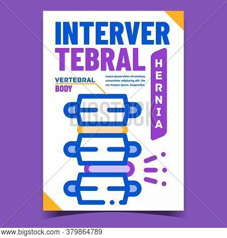Intervertebral Hernia Advertising Poster Vector. Intervertebral Hernia Disease And Medical Treatment