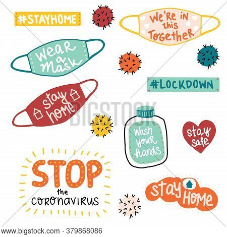 Coronavirus Covid-19 Letterings And Other Elements. Stay Home, Stop The Coronavirus, Wear A Mask And