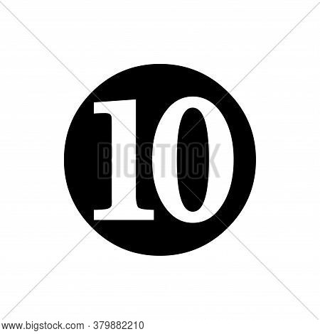 Number 10 Icon Vector. Number 10 Icon Isolated On White Background. Number 10 Icon Simple Modern.