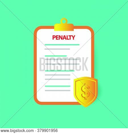 Penalty Document Icon With Shield Money For Business Element