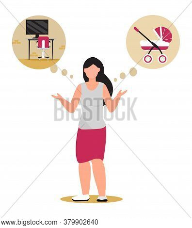 Woman Can Not Choose Between Family And Career. Child Free Or Successful Businesswoman Concept Vecto