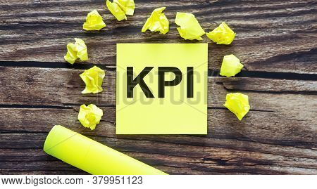 Kpi. Notes About Kpi , Concept On Yellow Stickers