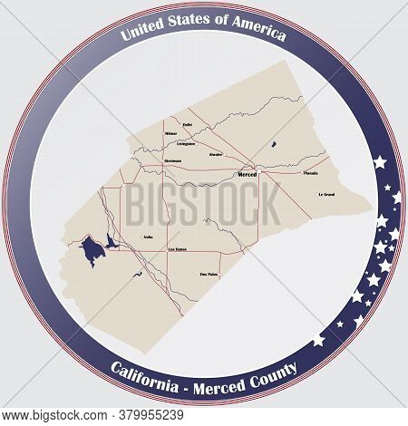 Round Button With Detailed Map Of Merced County In California, Usa.
