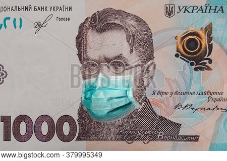 Banknote Of 1000 Hryvnia Depicting Vladimir Vernadsky In A Medical Mask During The Economic Crisis A