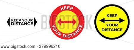Keep Your Distance, Social Distancing, Keep Distance In Public Society People To Protect From Covid-