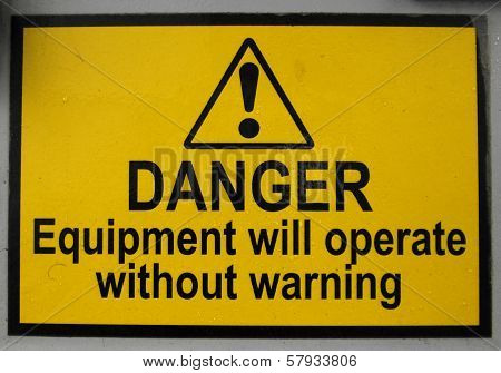 Danger Equipment Sign