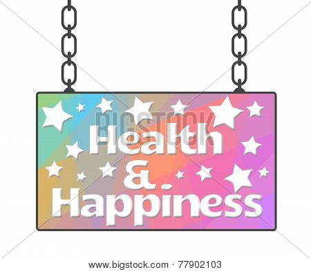 Health And Happiness Signboard