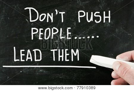 Don't Push People Lead Them