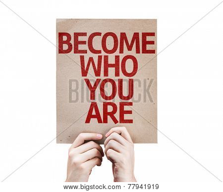 Become Who You Are card isolated on white background