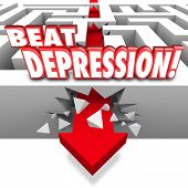 Beat Depression 3d words on a maze and arrow breaking through the wall to illustrate overcoming the mental illness, condition, disorder or disease poster