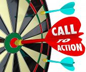 Call to Action words on a dart hitting a target on a board to illustrate a marketing or advertising message with goal to encourage a sale, response or conversion from a customer poster