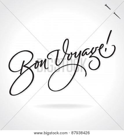 BON VOYAGE hand lettering - handmade calligraphy, vector