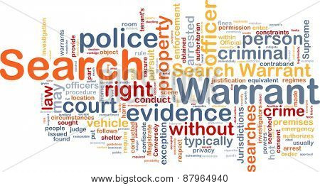 Background concept wordcloud of search warrant
