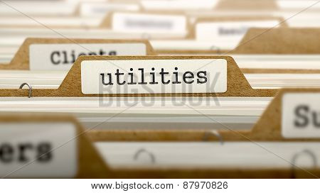 Utilities Concept. Word on Folder Register of Card Index. Selective Focus. poster