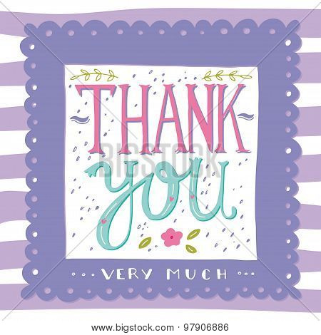 Thank you very much. Hand drawn greeting card. poster