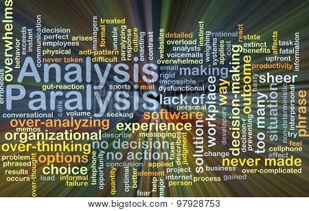 Background concept wordcloud illustration of analysis paralysis glowing light