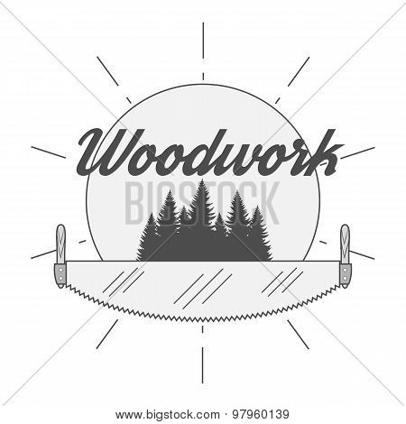 Retro Badge for woodwork Industry. Woodworking Company Label poster