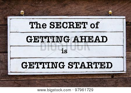 Inspirational Message - The Secret Of Getting Ahead Is Getting Started