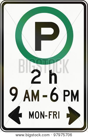 Canadian road sign - Two hour parking on workdays in specified times. This sign is used in Ontario. poster