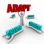One person stands holding the word Adapt having embraced change while others did not accept change and were crushed by it. poster