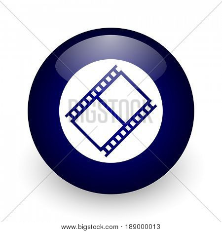 Film blue glossy ball web icon on white background. Round 3d render button.