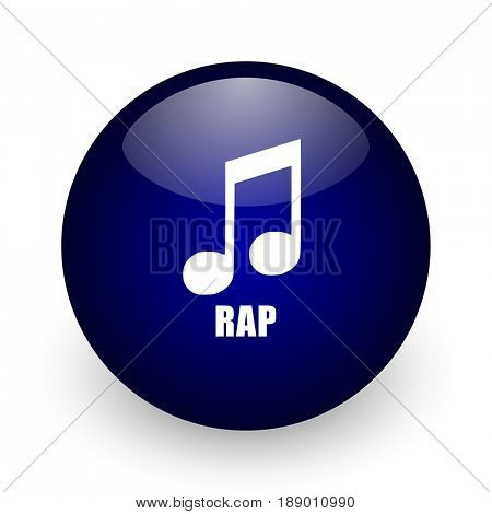 Rap music blue glossy ball web icon on white background. Round 3d render button.