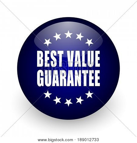 Best value guarantee blue glossy ball web icon on white background. Round 3d render button.