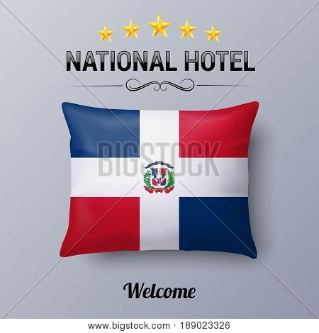 Realistic Pillow and Flag of Dominican Republic as Symbol National Hotel. Flag Pillow Cover with flag design