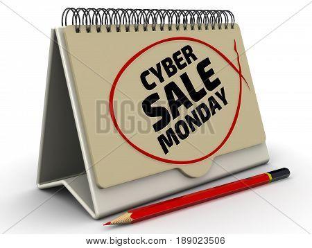 Cyber monday sale. Inscription on the calendar. Desktop calendar with inscription