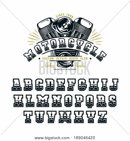 Decorative serif font in biker style. Graphic design for t-shirt and titles