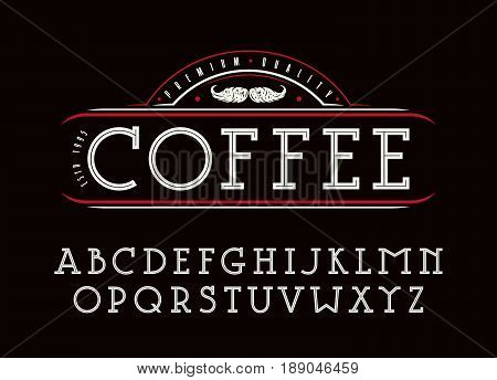 Decorative slab serif font with an internal contour. Design for titles and logos. Label for coffee. Isolated on black background