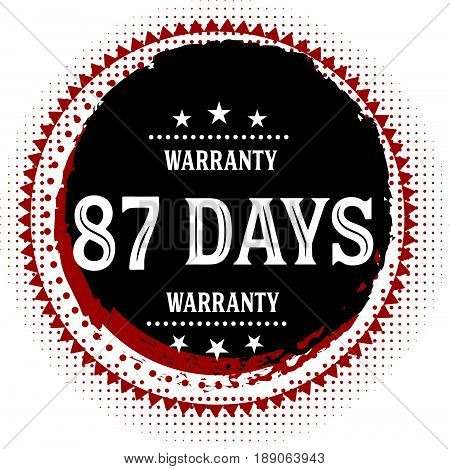 87 days warranty vintage grunge rubber stamp guarantee background poster