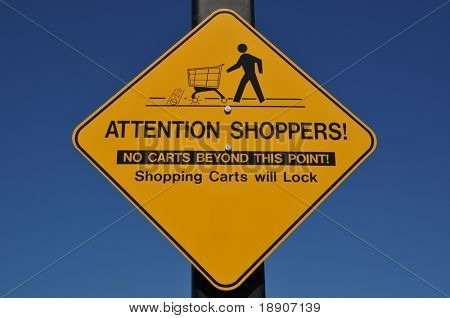 Attention shoppers sign