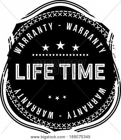 life time warranty vintage grunge black rubber stamp guarantee background